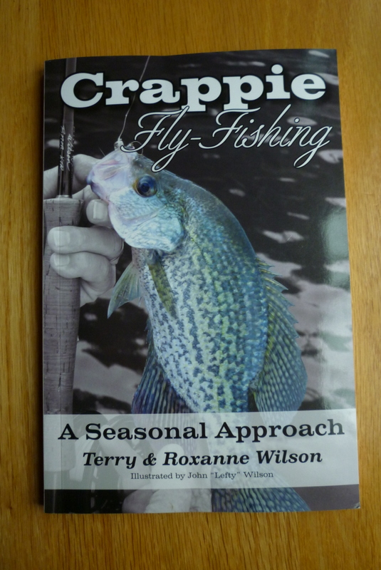Fly fishing for crappie by Terry and Roxanne Wilson