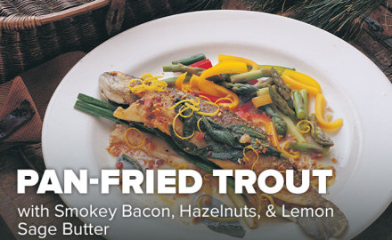 The smoky bacon flavor with trout is a classic recipe, while the nuts and herbs add crunch and depth