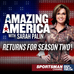 "Sportsman Channel Renews ""Amazing America with Sarah Palin"""
