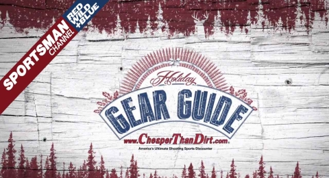 "Sportsman Channel's Holiday Gear Guide sponsored by ""Cheaper than Dirt!"""
