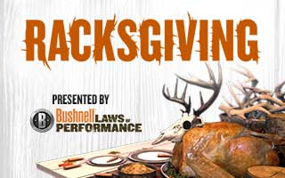 Sportsman Channel is Giving Thanks (and Racks) on Racksgiving presented by Bushnell
