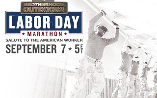 """Brotherhood Outdoors"" Marathon Salutes American Workers"