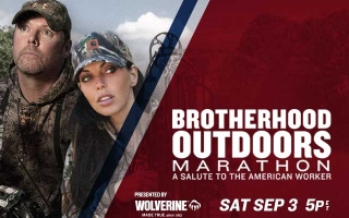 Sportsman Channel Salutes the American Worker with a Marathon of 'Brotherhood Outdoors' Airing Labor Day Weekend