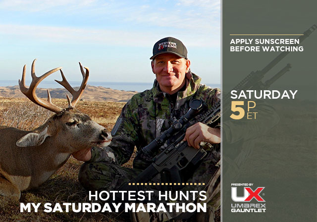My Saturday Marathon Hottest Hunts Presented by Umarex