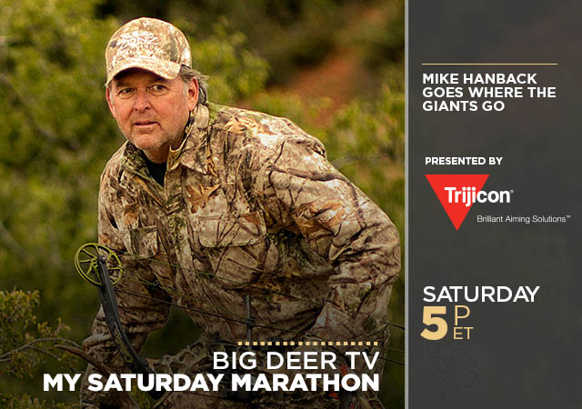 My Saturday Marathon Big Deer TV Presented by Trijicon