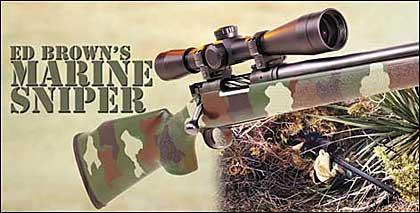Ed Brown's Marine Sniper