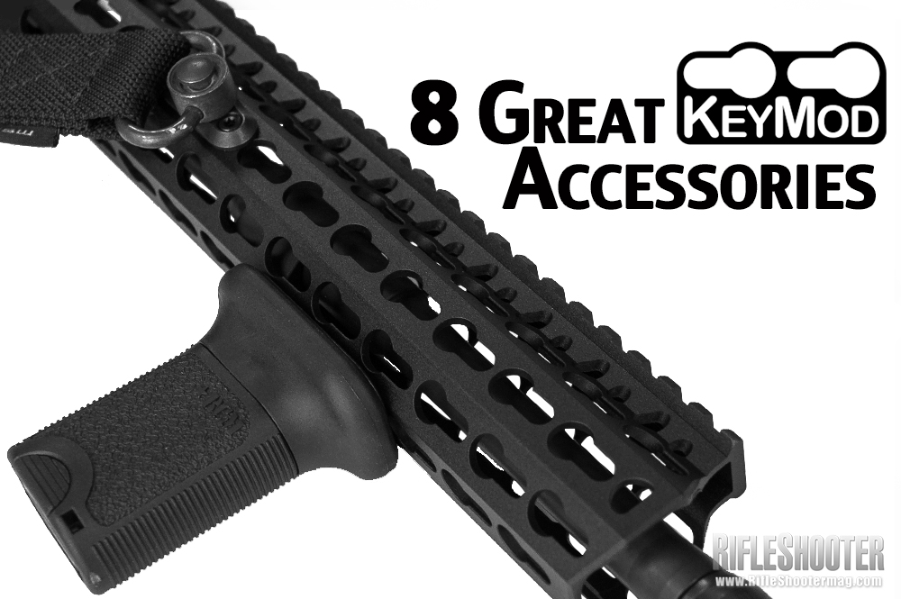 8 Great Keymod Forend Accessories Rifleshooter