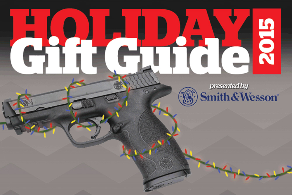 Firearms News 2015 Holiday Gift Guide