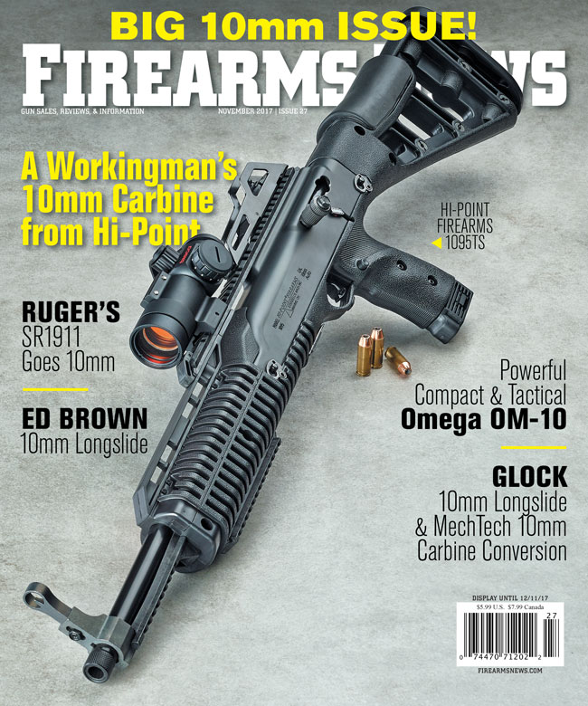 Firearms News'™ Big 10mm Special Issue Coming in November!