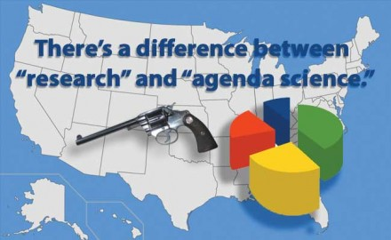 "There's a difference between ""research"" and ""agenda science,"" and this new anti-gun 'study' a rehash of same old lies."