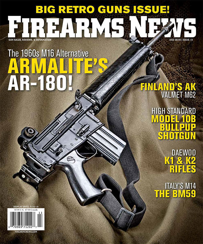 Now on the Newsstands: Firearms News #13, July 2018 – BIG