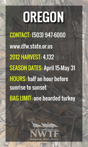 G f forecast pacific northwest turkey hunting 2013 game for Oregon game and fish