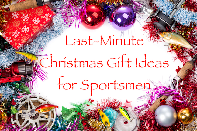 What Makes a Great Last-Minute Christmas Gift for Hunters, Anglers?