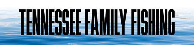 TN Family Fishing Graphic