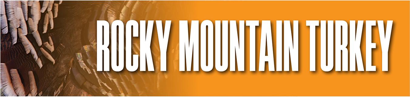 2018 Rocky Mountain Turkey Hunting Outlook