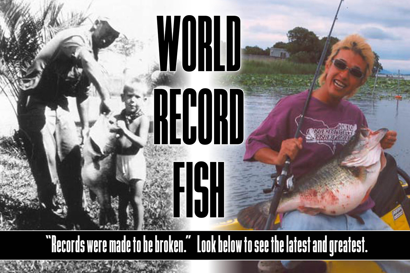 World Record Fish - Latest and Greatest