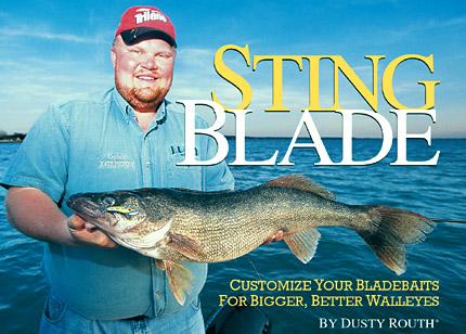 Sting Blade: Bigger, Better Walleye Bladebaits