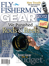 Gear Guide 2012 will be out Nov. 22, 2011, and we review more than 100 products, everything from kayaks, saltwater rods, indicators and soft shell jackets.