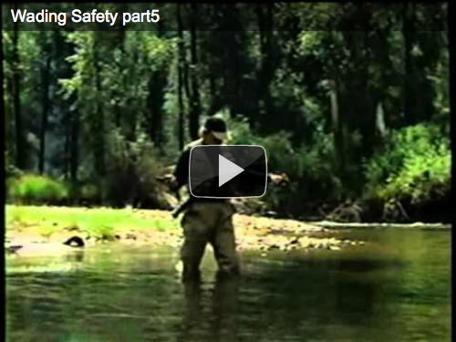 Wading Safety Video Part 5