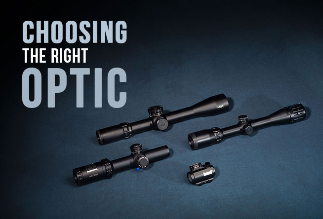 Choosing the Right Optic