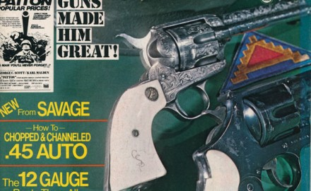 "Former G&A Senior Staff Editor Whit Collins wrote, ""Patton: Guns That Made Him Great."" Collins wrote about George S. Patton's revolvers in this story."